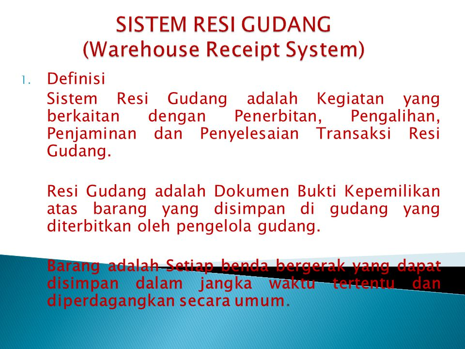 SISTEM RESI GUDANG (Warehouse Receipt System)