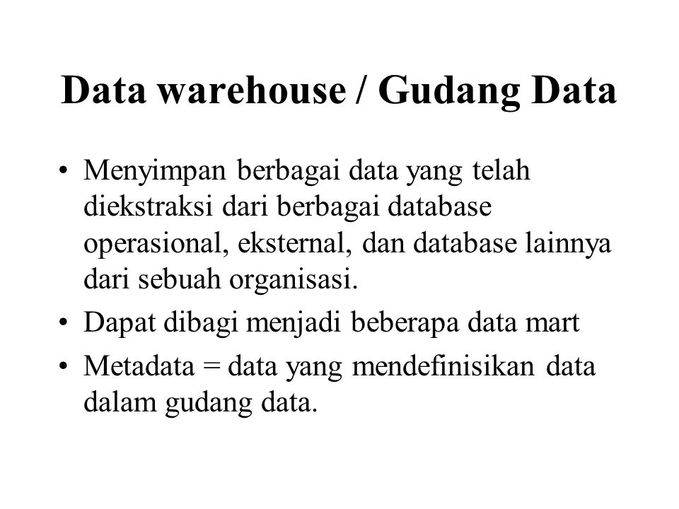 Data warehouse / Gudang Data