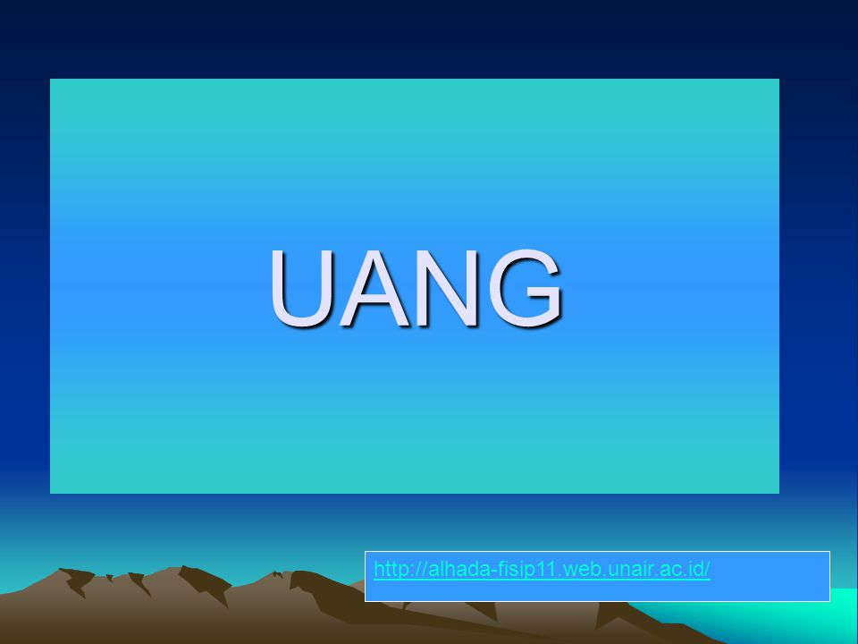 UANG http://alhada-fisip11.web.unair.ac.id/