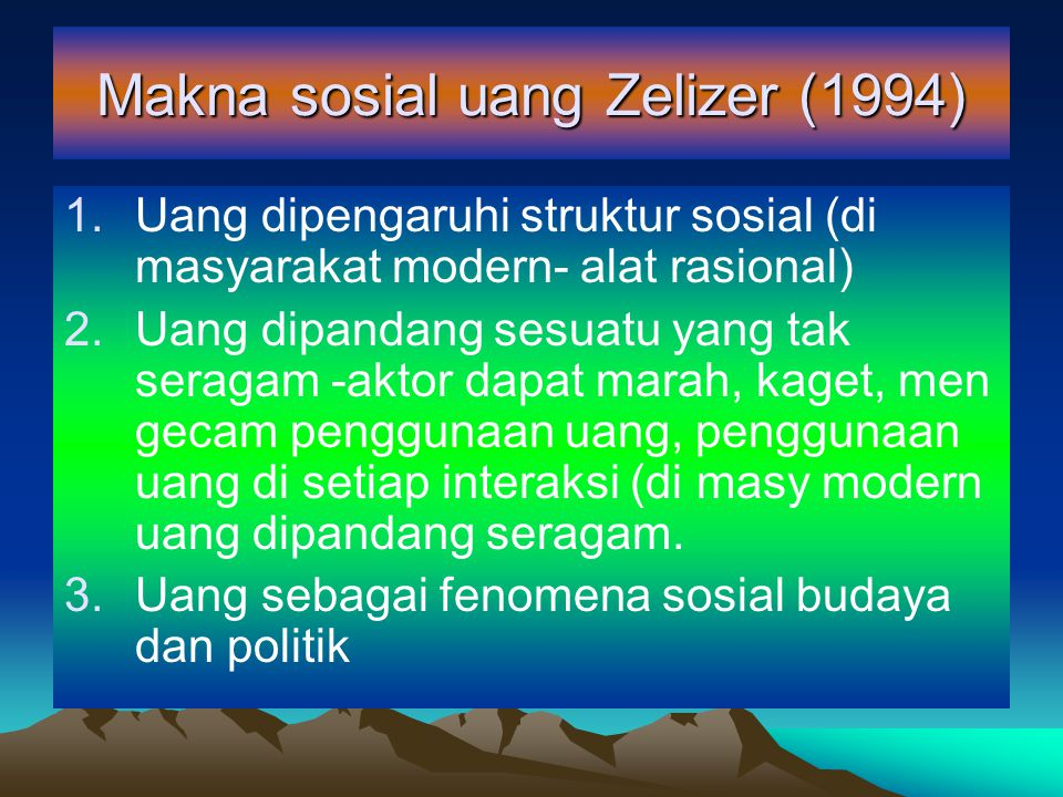 Makna sosial uang Zelizer (1994)