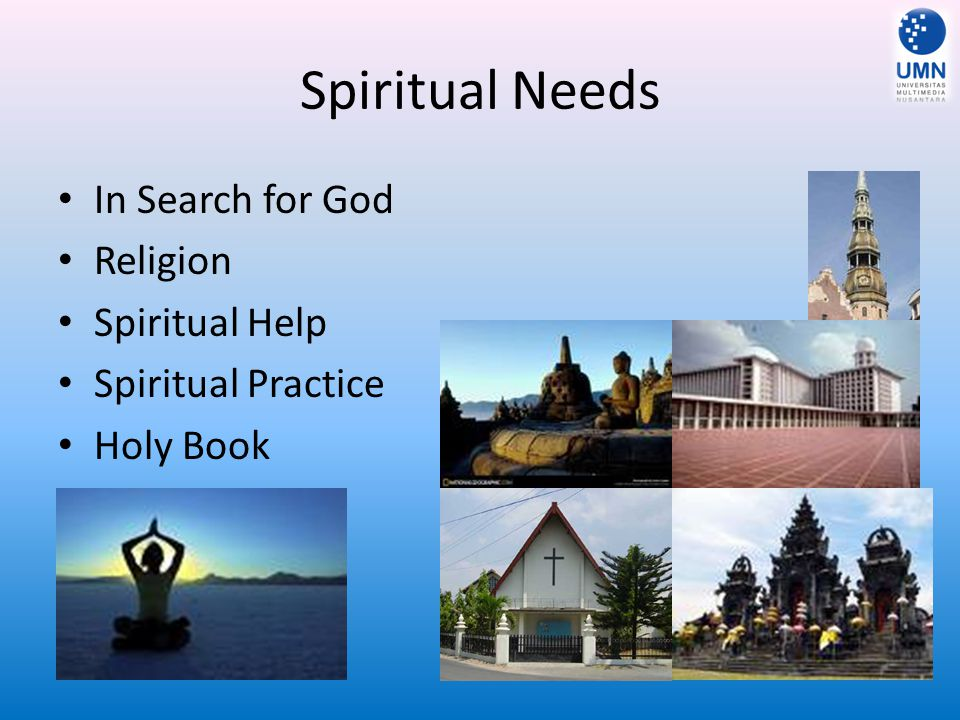 Spiritual Needs In Search for God Religion Spiritual Help
