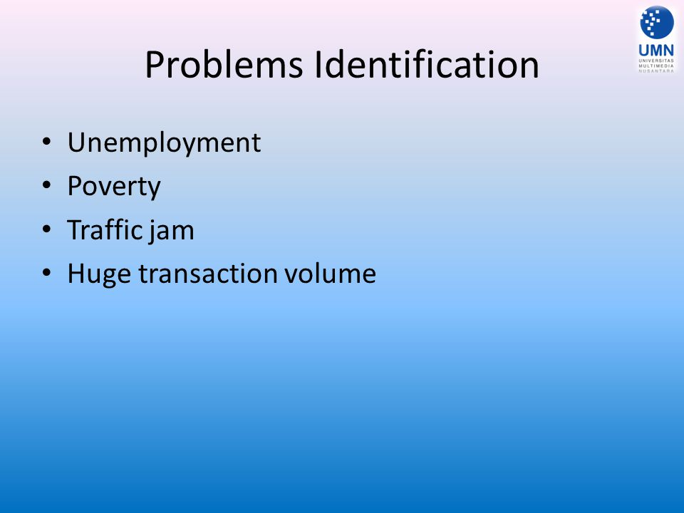 Problems Identification