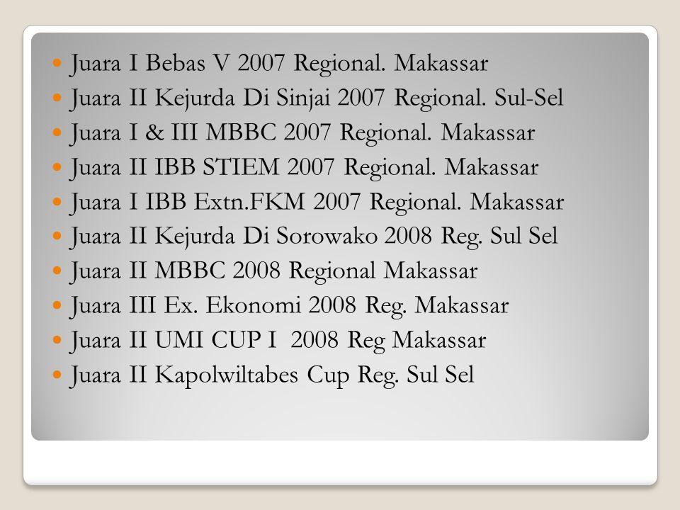Juara I Bebas V 2007 Regional. Makassar