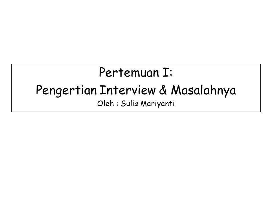 Pengertian Interview & Masalahnya