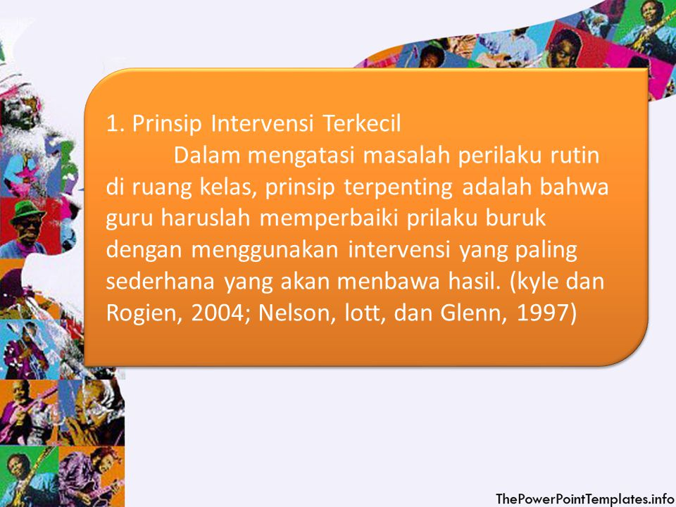 1. Prinsip Intervensi Terkecil