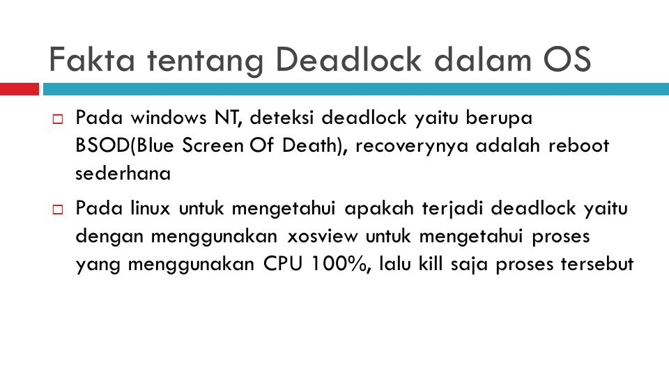 Fakta tentang Deadlock dalam OS