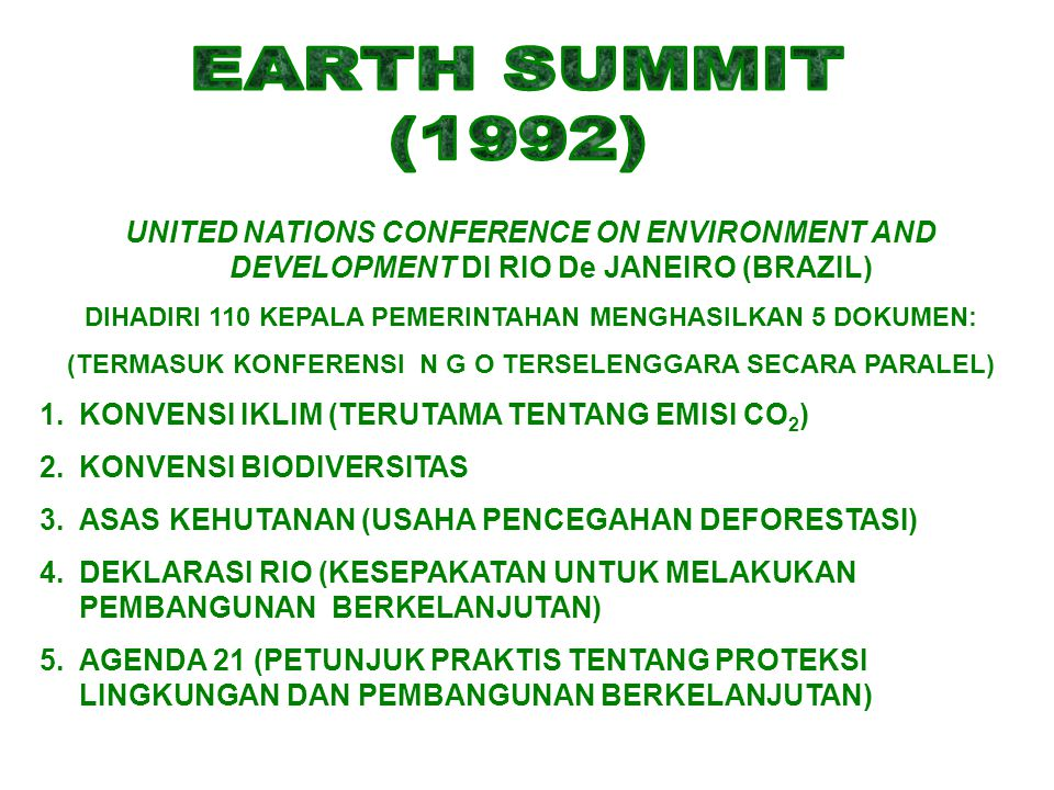 EARTH SUMMIT (1992) UNITED NATIONS CONFERENCE ON ENVIRONMENT AND DEVELOPMENT DI RIO De JANEIRO (BRAZIL)