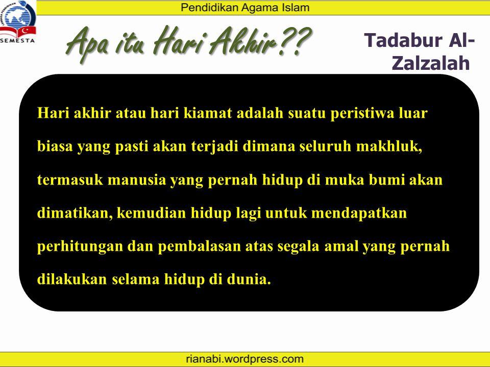 Apa itu Hari Akhir Tadabur Al-Zalzalah