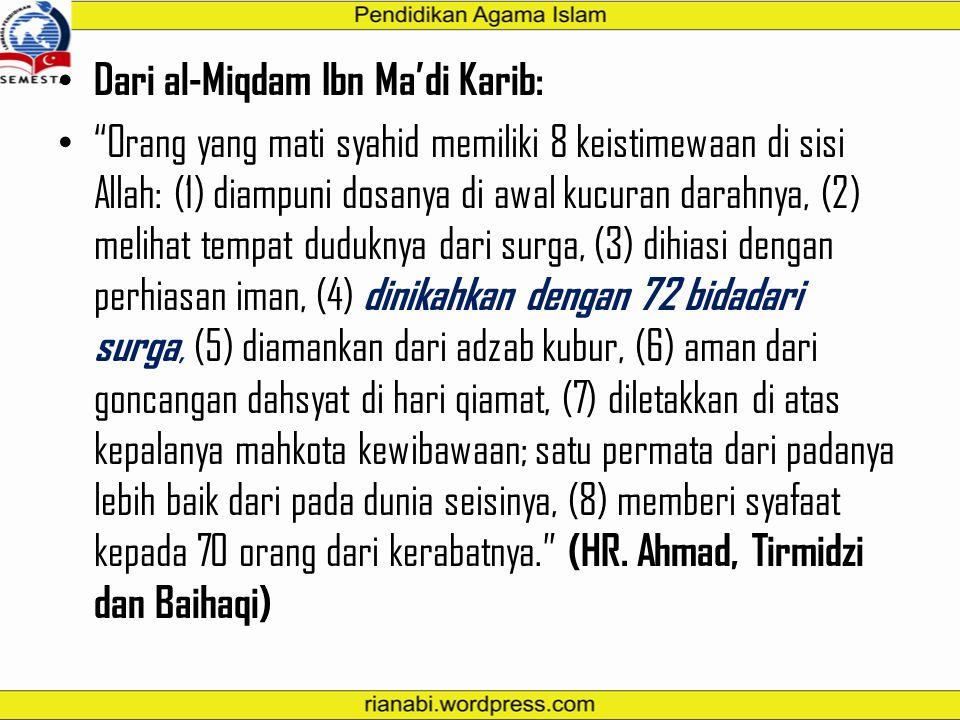 Dari al-Miqdam Ibn Ma'di Karib: