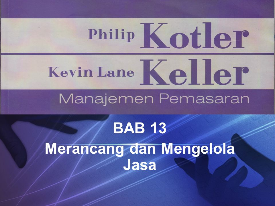 BAB 13 Merancang dan Mengelola Jasa