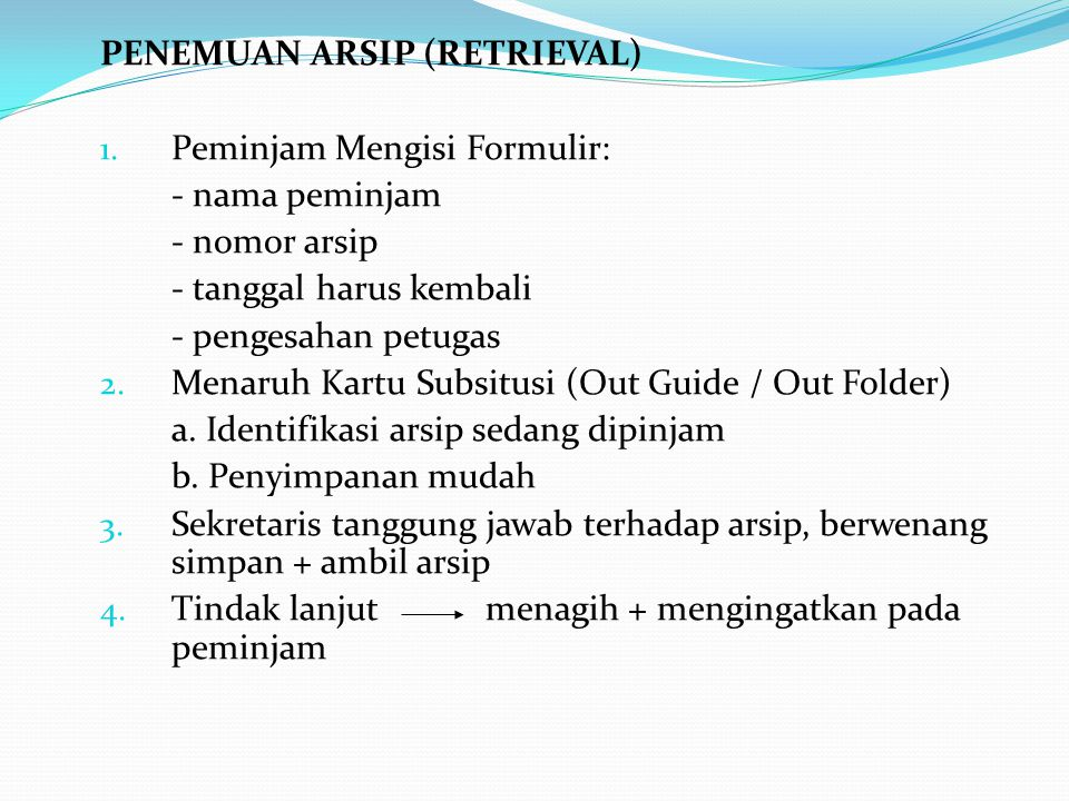 PENEMUAN ARSIP (RETRIEVAL)