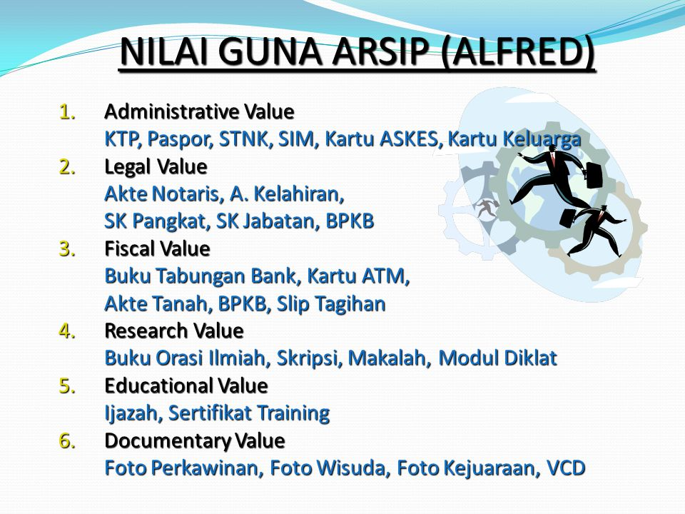 NILAI GUNA ARSIP (ALFRED)