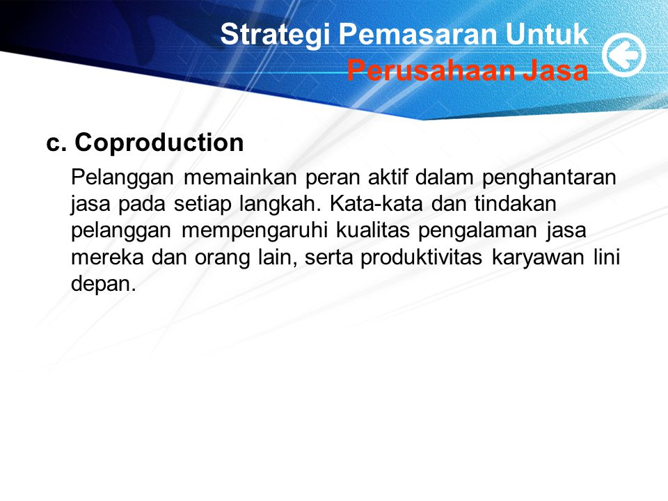Strategi Pemasaran Untuk Perusahaan Jasa