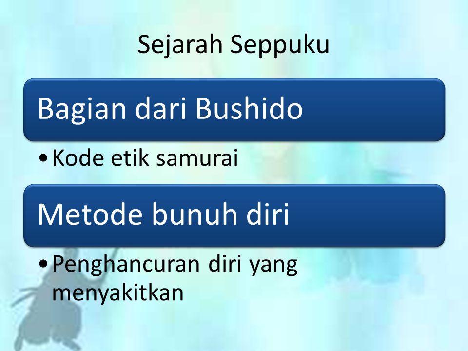 Sejarah Seppuku Bagian dari Bushido Kode etik samurai