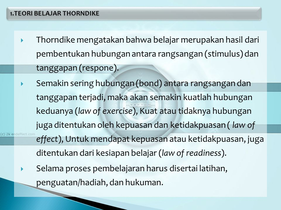 1.TEORI BELAJAR THORNDIKE