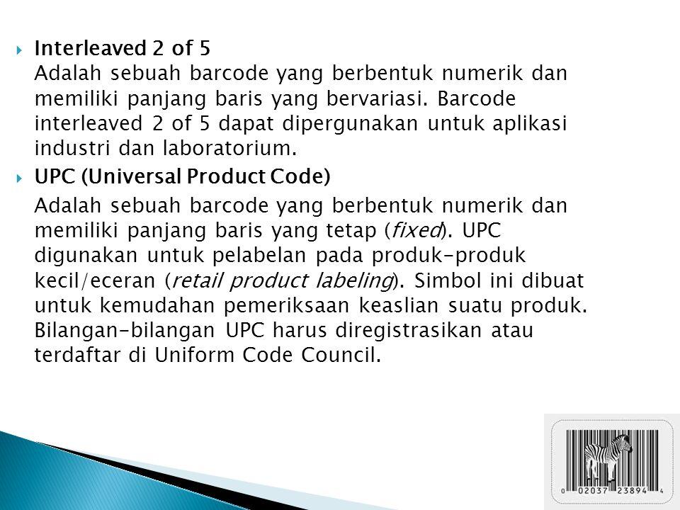 Interleaved 2 of 5 Adalah sebuah barcode yang berbentuk numerik dan memiliki panjang baris yang bervariasi. Barcode interleaved 2 of 5 dapat dipergunakan untuk aplikasi industri dan laboratorium.