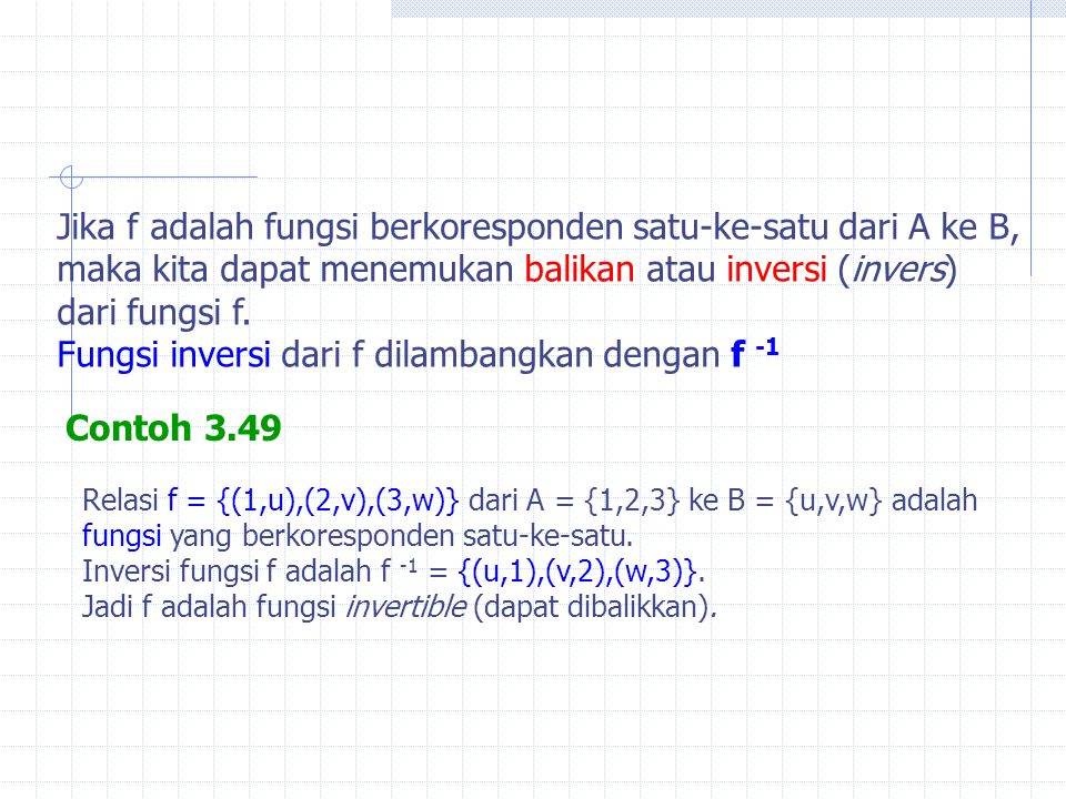 Jika f adalah fungsi berkoresponden satu-ke-satu dari A ke B,