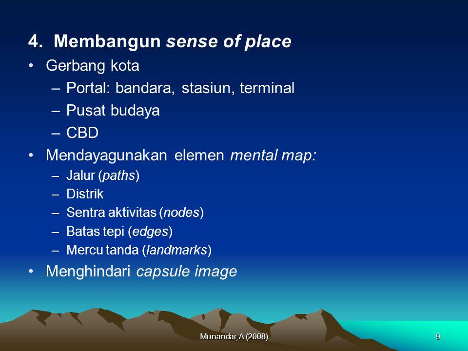 4. Membangun sense of place