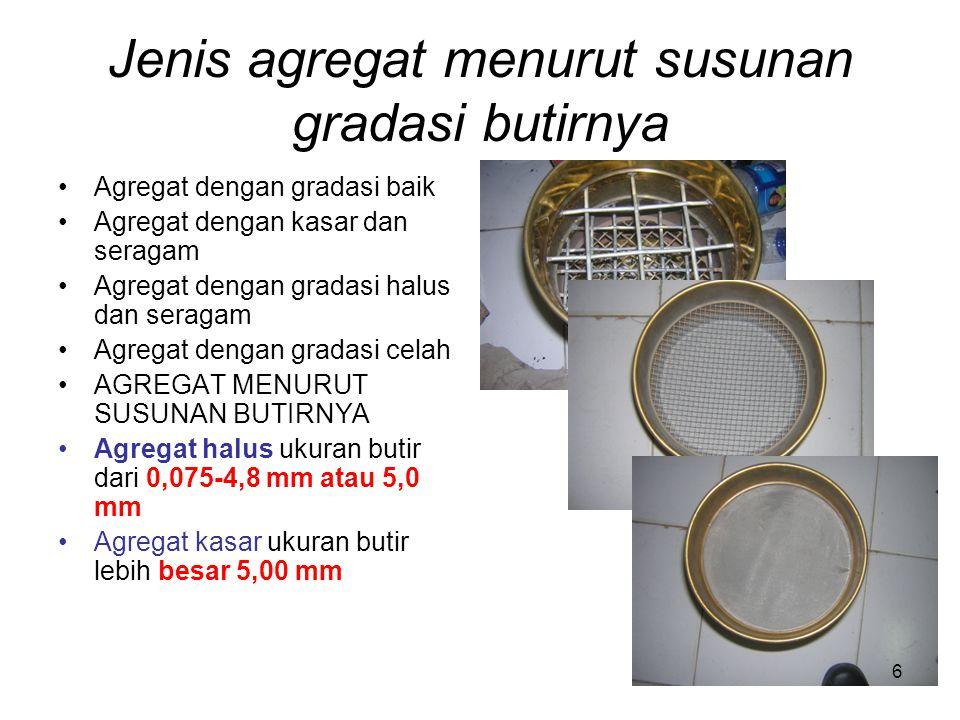 Jenis agregat menurut susunan gradasi butirnya