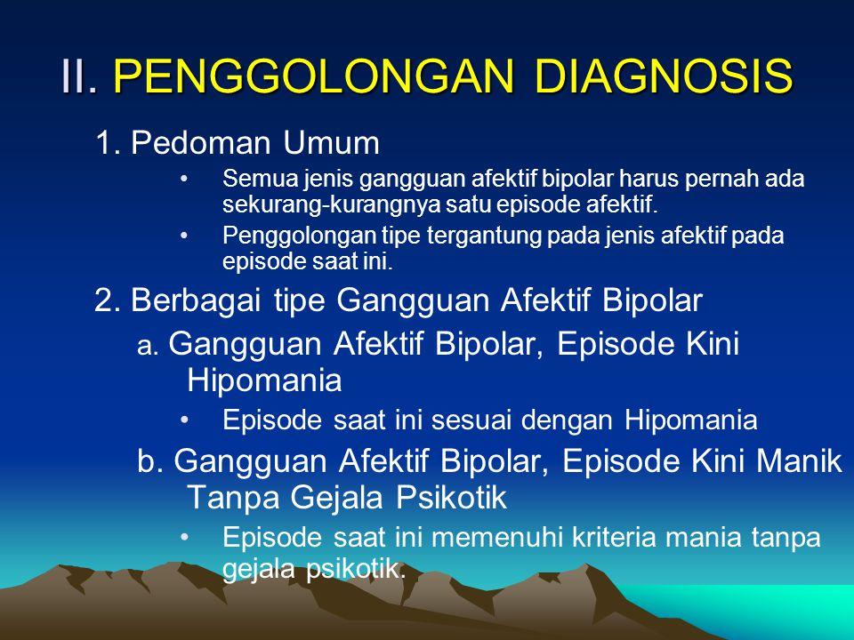 II. PENGGOLONGAN DIAGNOSIS