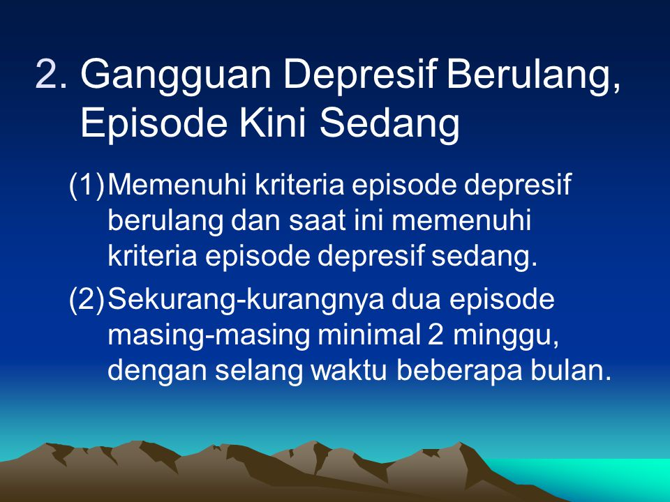 Gangguan Depresif Berulang, Episode Kini Sedang
