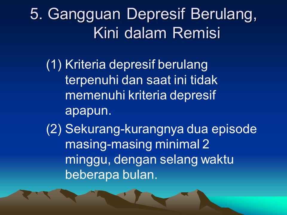 5. Gangguan Depresif Berulang, Kini dalam Remisi