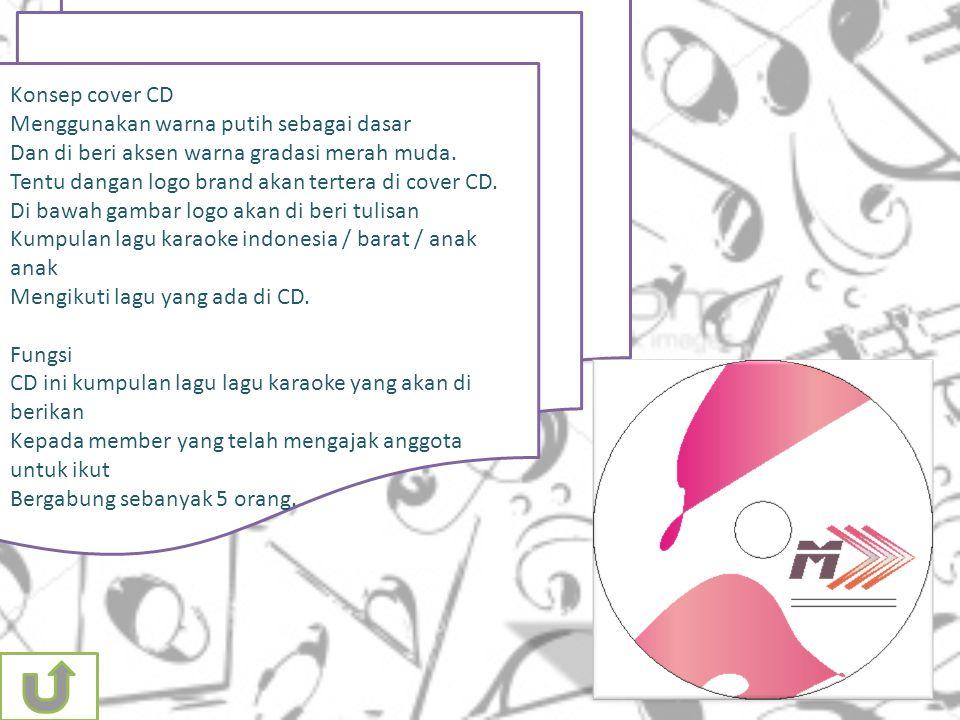 Konsep cover CD Menggunakan warna putih sebagai dasar. Dan di beri aksen warna gradasi merah muda.