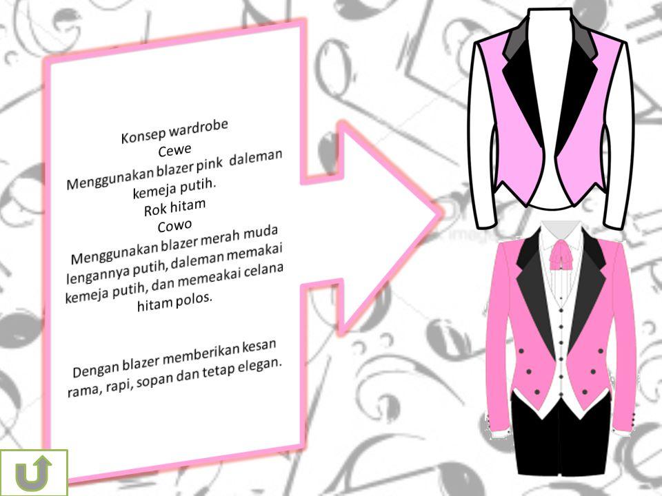 Menggunakan blazer pink daleman kemeja putih. Rok hitam Cowo