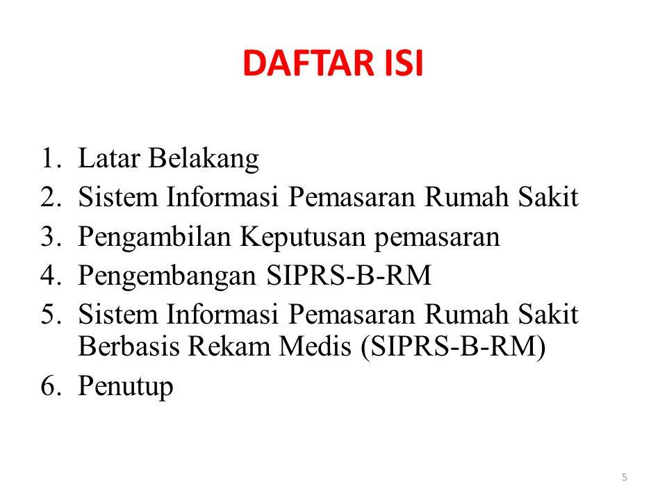 DAFTAR ISI Latar Belakang Sistem Informasi Pemasaran Rumah Sakit