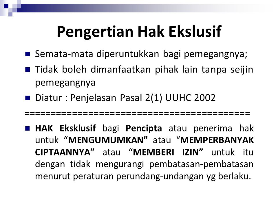 Pengertian Hak Ekslusif