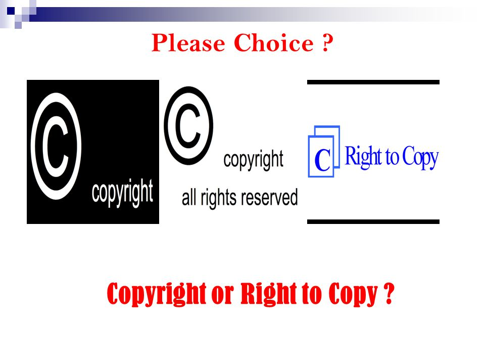 Copyright or Right to Copy