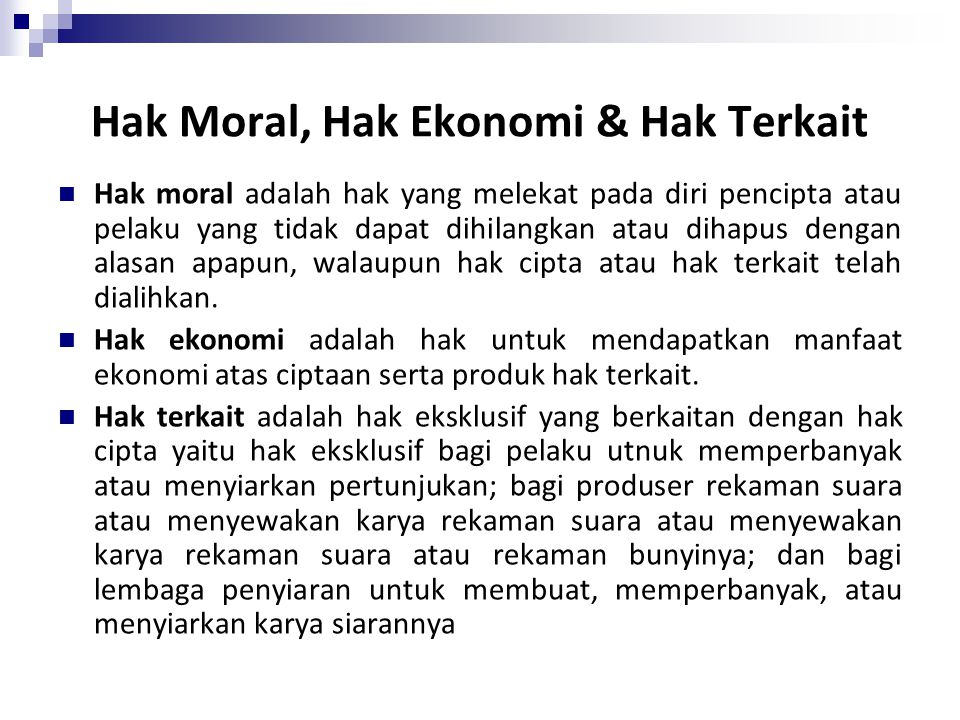 Hak Moral, Hak Ekonomi & Hak Terkait
