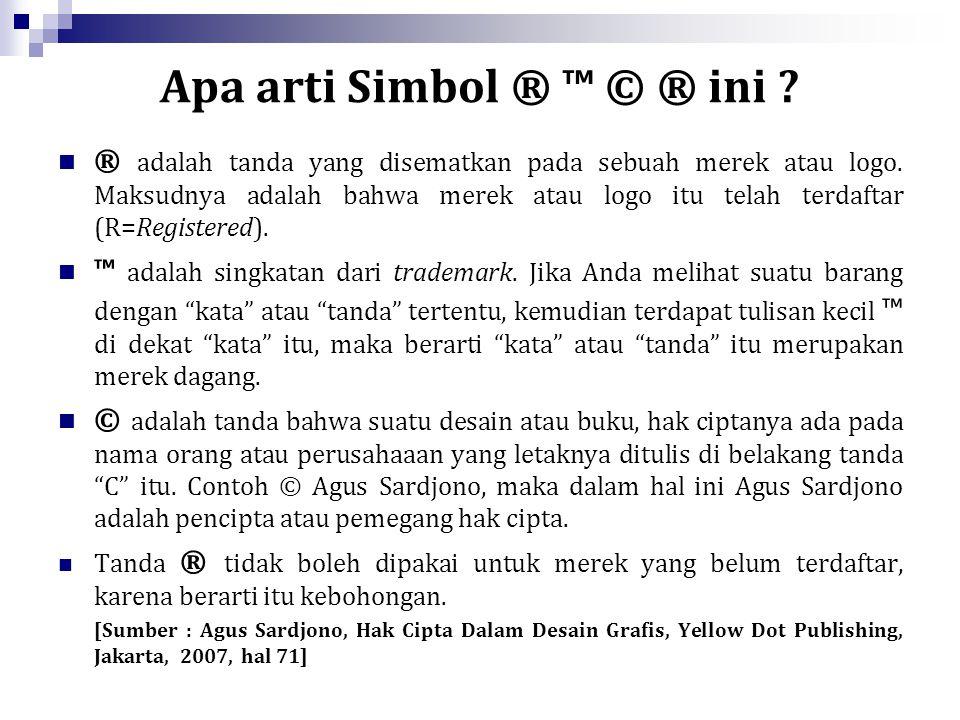 Apa arti Simbol ® ™ © ® ini
