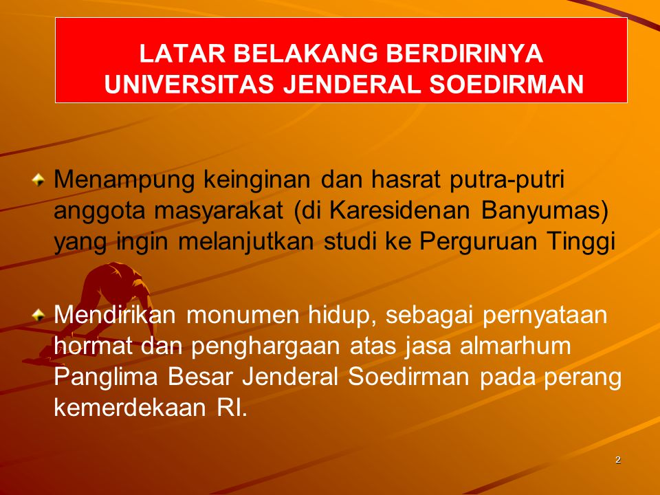 LATAR BELAKANG BERDIRINYA UNIVERSITAS JENDERAL SOEDIRMAN