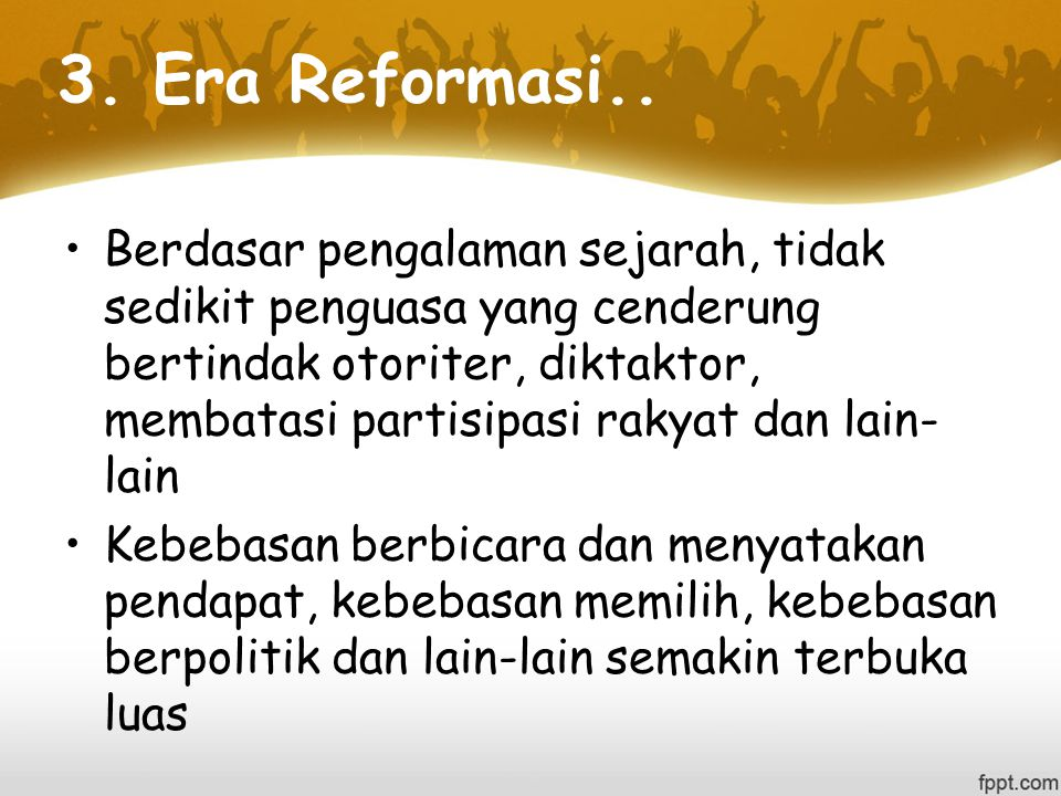 3. Era Reformasi..