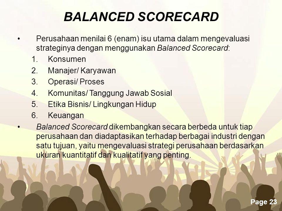 BALANCED SCORECARD Perusahaan menilai 6 (enam) isu utama dalam mengevaluasi strateginya dengan menggunakan Balanced Scorecard: