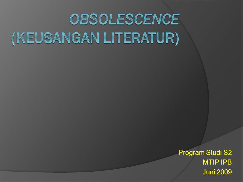 OBSOLESCENCE (Keusangan Literatur)