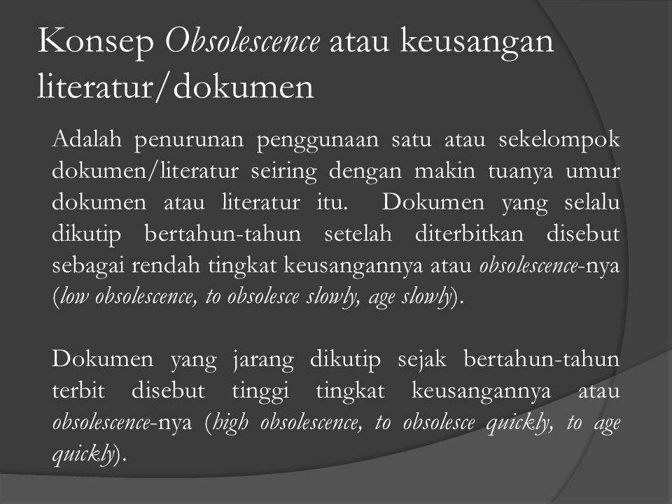 Konsep Obsolescence atau keusangan literatur/dokumen