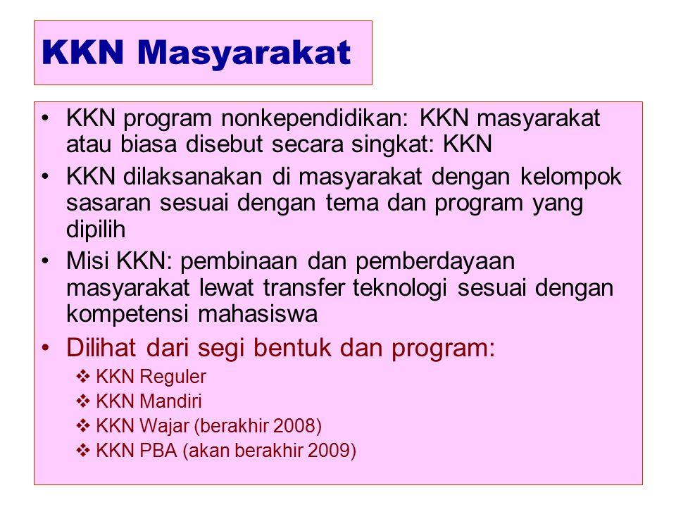 KKN Masyarakat Dilihat dari segi bentuk dan program: