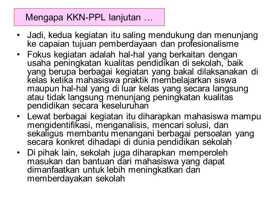 Mengapa KKN-PPL lanjutan …