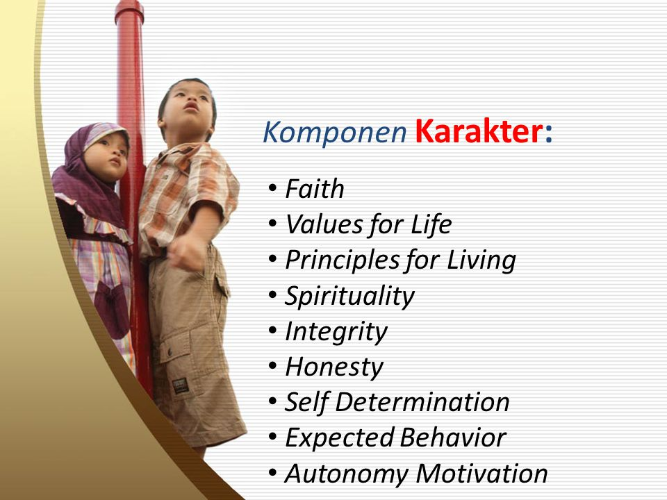 Komponen Karakter: Faith Values for Life Principles for Living