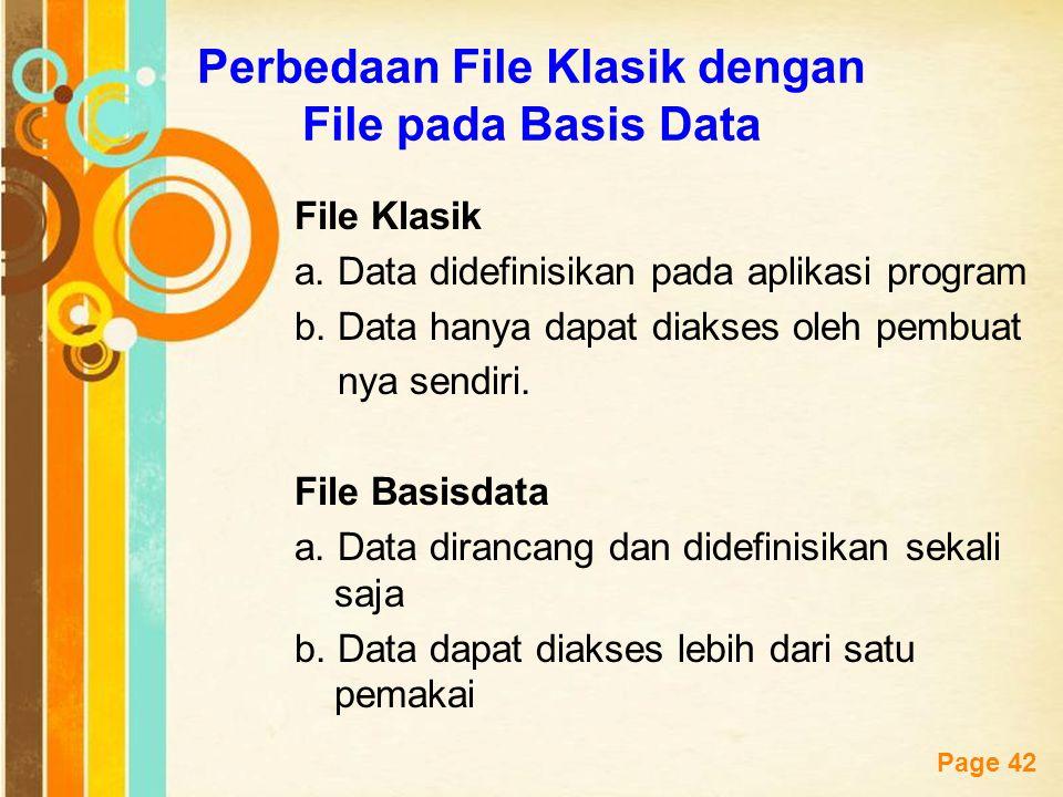 Perbedaan File Klasik dengan File pada Basis Data