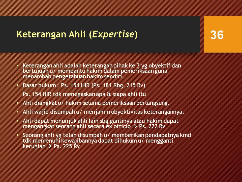Keterangan Ahli (Expertise)
