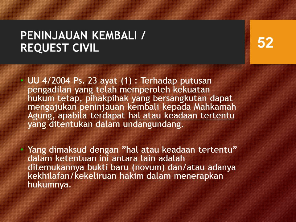 PENINJAUAN KEMBALI / REQUEST CIVIL