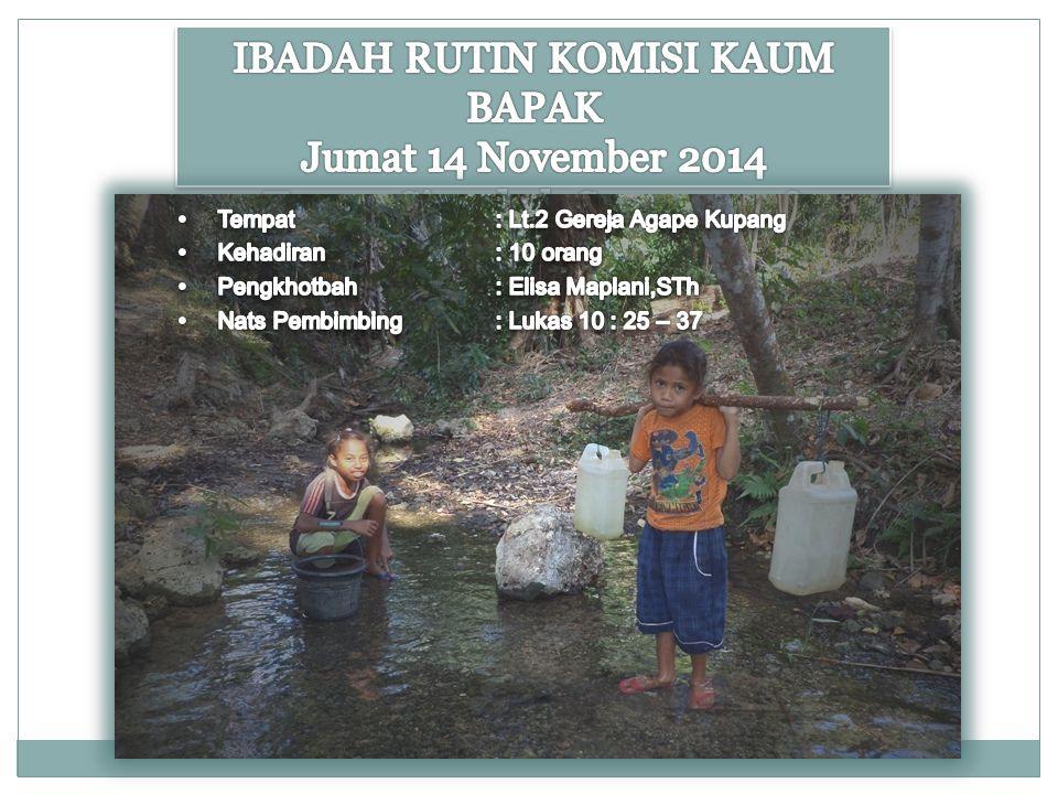 IBADAH RUTIN KOMISI KAUM BAPAK Jumat 14 November 2014