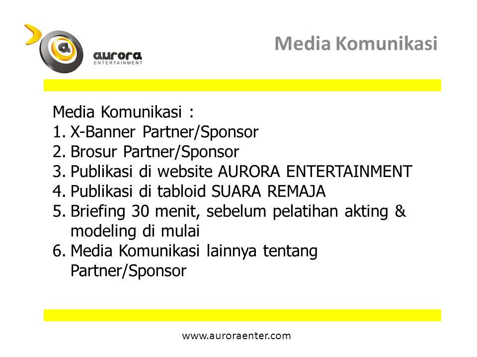 Media Komunikasi Media Komunikasi : X-Banner Partner/Sponsor