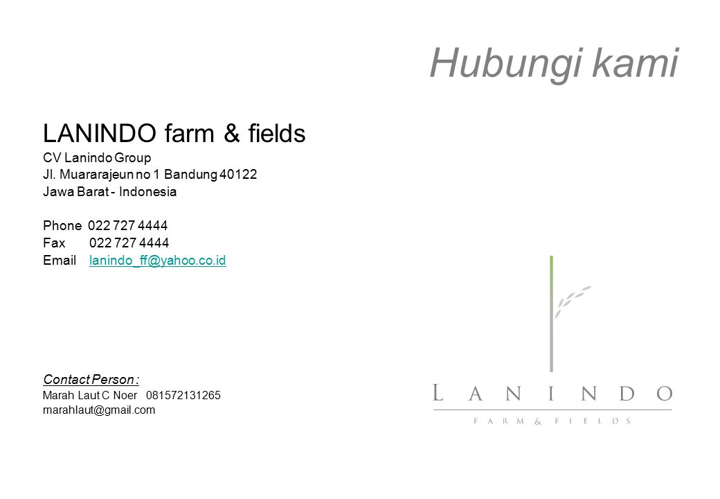 Hubungi kami LANINDO farm & fields CV Lanindo Group