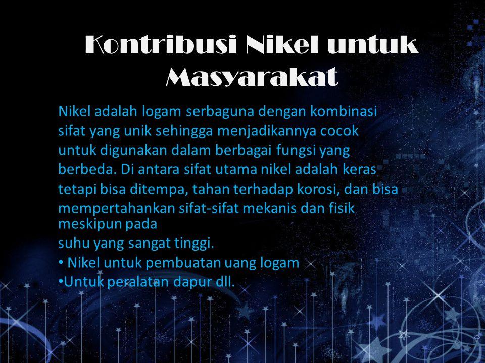 Kontribusi Nikel untuk Masyarakat