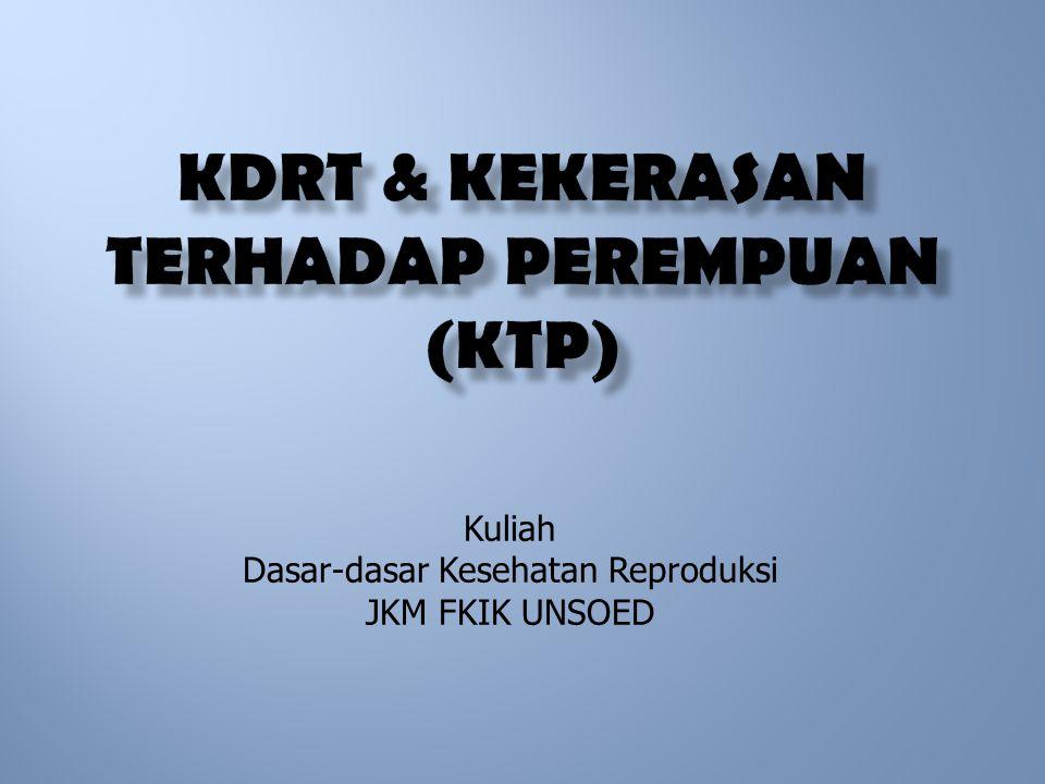 KDRT & KEKERASAN TERHADAP PEREMPUAN (KtP)