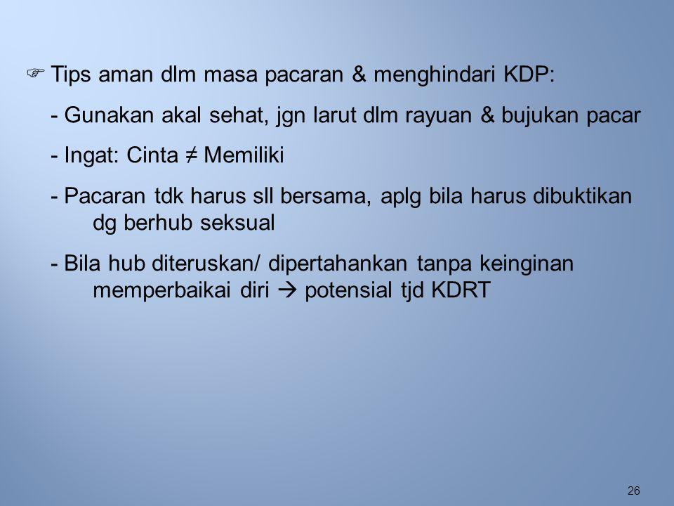 Tips aman dlm masa pacaran & menghindari KDP: